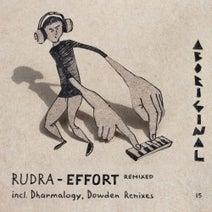 Rudra - Effort (Remixed)