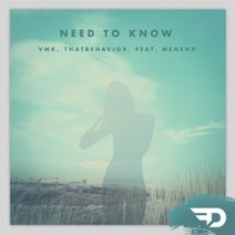 VMK, Menend, ThatBehavior - Need To Know