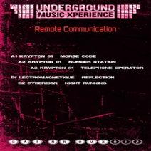 Krypton 81, Lectromagnetique, Cybereign - Remote Communications