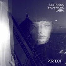 Splashfunk, Laera, Juli Rossa - Perfect