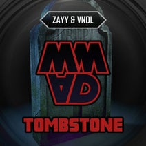 VNDL, Zayy - Tombstone
