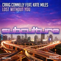 Kate Miles, Craig Connelly - Lost Without You