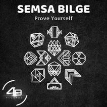 Semsa Bilge - Prove Yourself