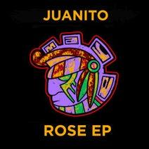 Juanito - Rose EP