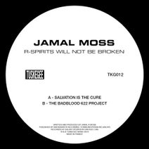 Jamal Moss - R-Spirits Will Not Be Broken EP