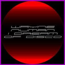 Wayne Numan - I Dream of Disco