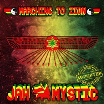 Jah Mystic - Marching to Zion