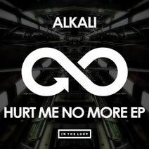 Alkali - Hurt Me No More EP