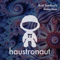 Motoe Haus - Acid Sunday/s