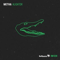 Metha - Alligator