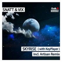Vix, Snatt, KeyPlayer, Artisan - Skyrise