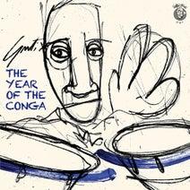 Guti, Morgan, Leo Garcia, Greg Paulus, Chucky De Ipola - The Year Of The Conga