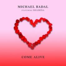 Michael Badal, Shamina - Come Alive