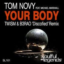 Tom Novy, Michael Marshall, Twism, B3RAO - Your Body