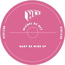 Michel De Hey - Baby Be Mine