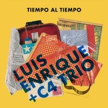 Luis Enrique, C4 Trio - Tiempo Al Tiempo