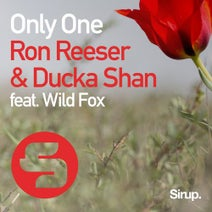 Ron Reeser, Ducka Shan, Wild Fox - Only One