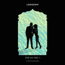 Lowdown, Lozz - The 411 Vol 1