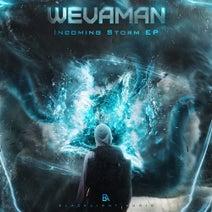 Wevaman, Kahlil - Incoming Storm