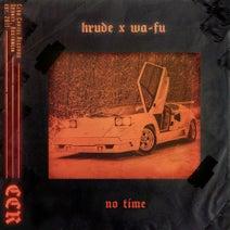Krude, WA-FU - No Time