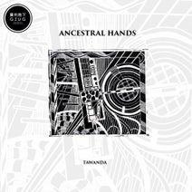 Tawanda - Ancestral Hands
