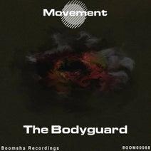 Movement - The Bodyguard