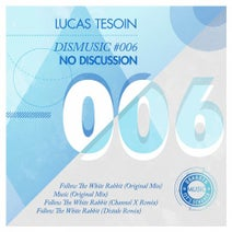 Lucas Tesoin, Channel X, Distale - No DIScussion