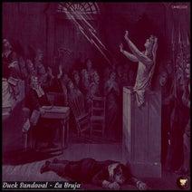 Duck Sandoval - La Bruja