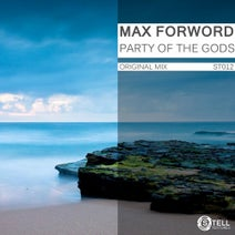 Max Forword - Party of The Gods