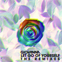 Giovanna, Nathan Micay, Theo Kottis - Let Go Of Yourself (The Remixes)