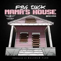 FBG Duck - Mama's House