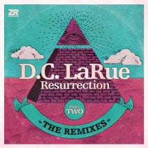 D.C. LaRue, Idjut Boys, Folamour, Ron Basejam, Jkriv - D.C. LaRue - Resurrection - The Remixes Part Two