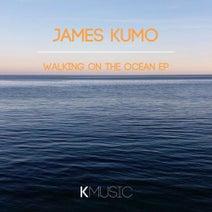 James Kumo - Walking on the Ocean