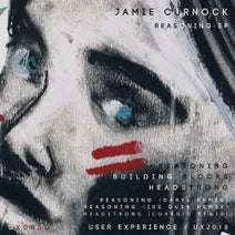 Jamie Curnock, Daryl, Ike Dusk, Corroid - Reasoning EP