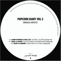 Vadim Svoboda, Paul Cut, Seuil, Yakine, Siler, Flabaire - Popcorn Diary Vol.2