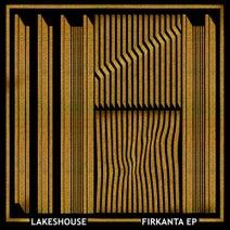 Lakeshouse - Firkanta EP