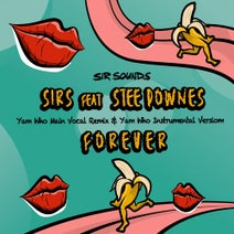 Yam Who?, Stee Downes, SIRS - Forever