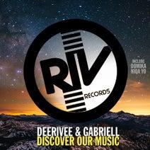 DeeRiVee, Gabriell, Domika, Niqa Yo, DeeRiVee - Discover Our Music