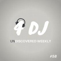DJ Turtle, Floran. C, Nick Lawyer, Fabio Castro, Alexandra Prince, Kid Shakers, Yam Nor, Niko De Luka - 4 DJ: UnDiscovered Weekly #58