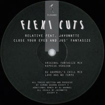 Relative, DJ Aakmael - Close Your Eyes and Jus' Fantasize