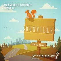 Max Meyer, Whiteout - Bonville
