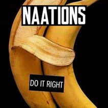 Naations - DO IT RIGHT