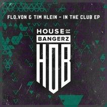 Flo.Von, Tim Klein - In The Club