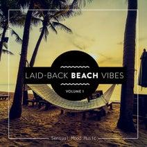 The Diventa Project, Lazy Hammock, Weathertunes, Charly McLion, Susannah Mavis, Foggy Sky, Twentyeight, Tesz Millan, Basti M, Brockman, Nic, Menace & Lord, Florent Campana, Vibes In Motion, Slow World, Randy Seidman, Polished Chrome, Desert Caravan, Setsuna, PNFA, DJ Lia, Digital Sea, Bodean, Lazy Hammock, Basti M, Brockman, Mazelo Nostra - Laid-Back Beach Vibes, Vol. 1