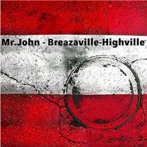 Mr.John, Silat Beksi, Habsel - Breazaville - Highville