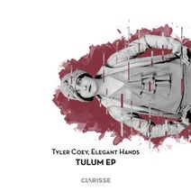 Elegant Hands, Tyler Coey - Tulum