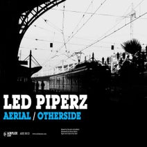 Led Piperz - Aerial / Otherside