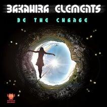 Bakahira Elements - Be the Change