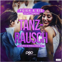 Feier & Eis, Marc O'Rell - Tanzrausch (Marc O'rell Remix)