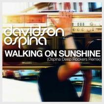 Davidson Ospina - Walking On Sunshine